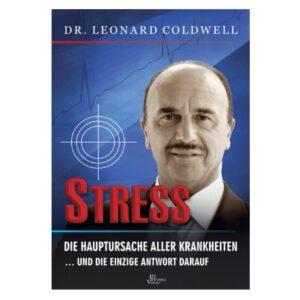 Stress die Hauptursache aller Krankheiten - Buch Dr. Leonard Coldwell online kaufen